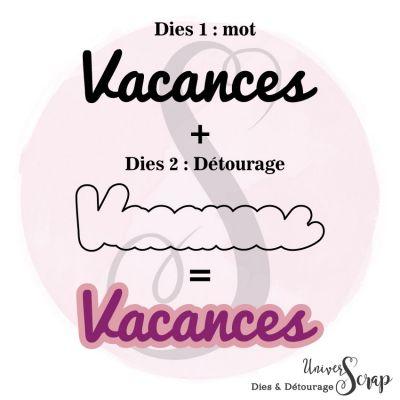 Dies & son détourage Vacances