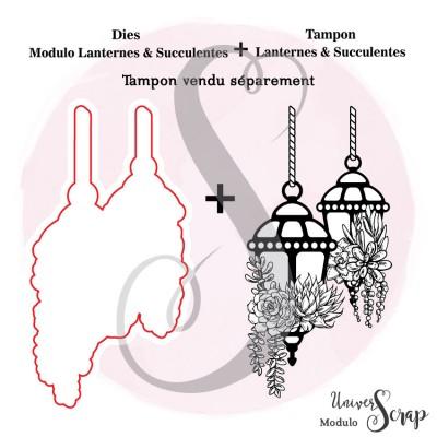 Dies Modulo Lanternes & Succulentes